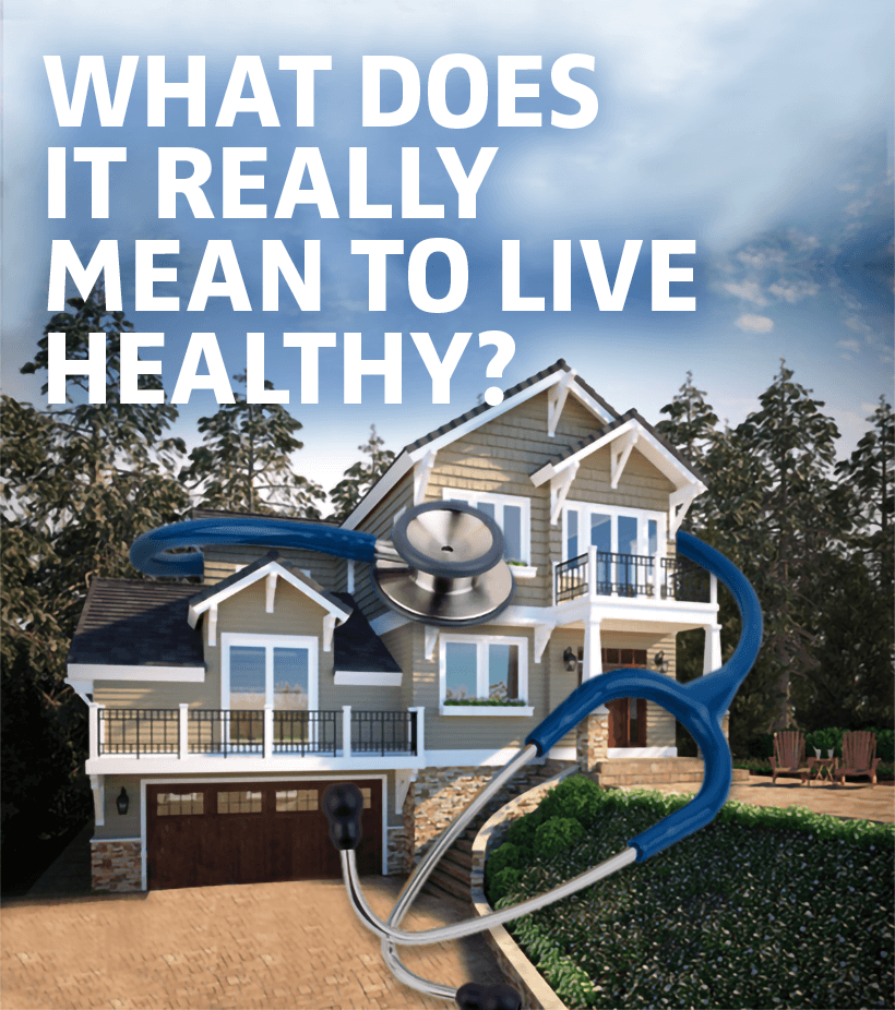What Does It Really Mean To Live Healthy?