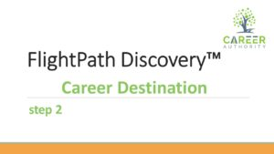 Additional help on completing career destination input for your FlightPath Discovery