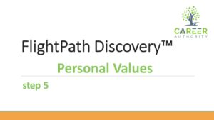 Additional help on filling out personal values in your FlightPath Discovery