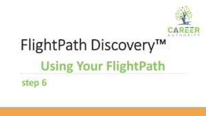 Getting the most from your completed FlightPath Discovery