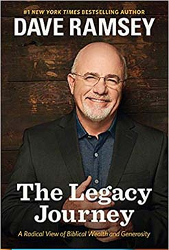 Dave Ramsey, The Legacy Journey