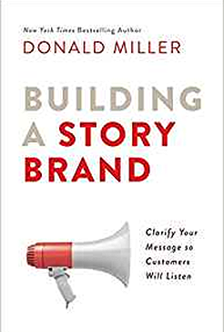Donald Miller's Building a Story Brand