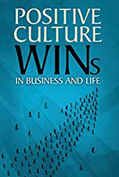 Gary Wilbers, Positive Culture Wins