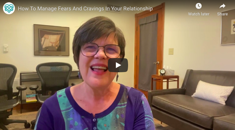 How To Manage Fears And Cravings In Your Relationship