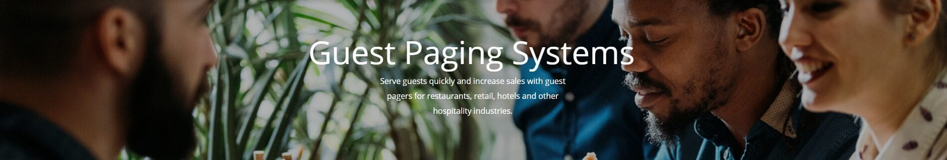Page your guests and increase sales