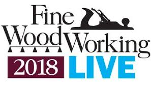 Fine Woodworking Live 2018