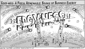 Masters Alliance Edgy-ness: A Fresh, Renewable Source of Business Energy
