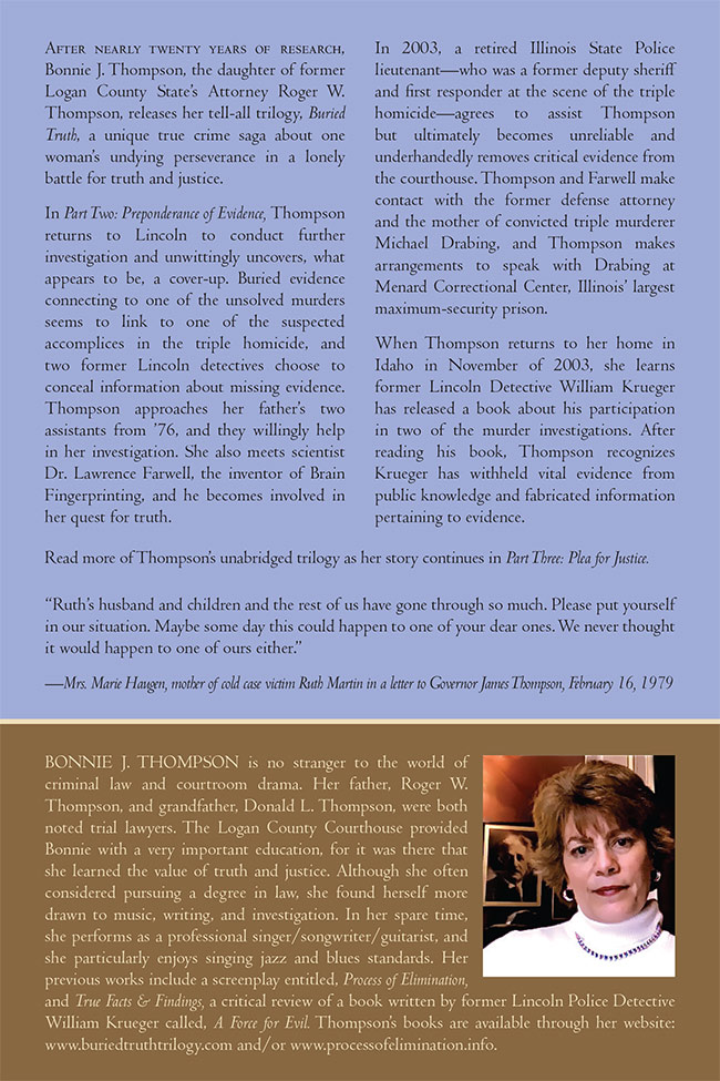 A review from the back cover of the Part Two of Buried Truth book