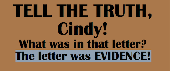 A call for Cindy to tell the truth