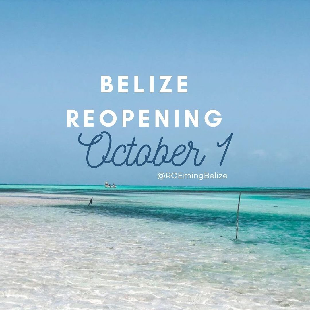 Belize reopening covid- 19