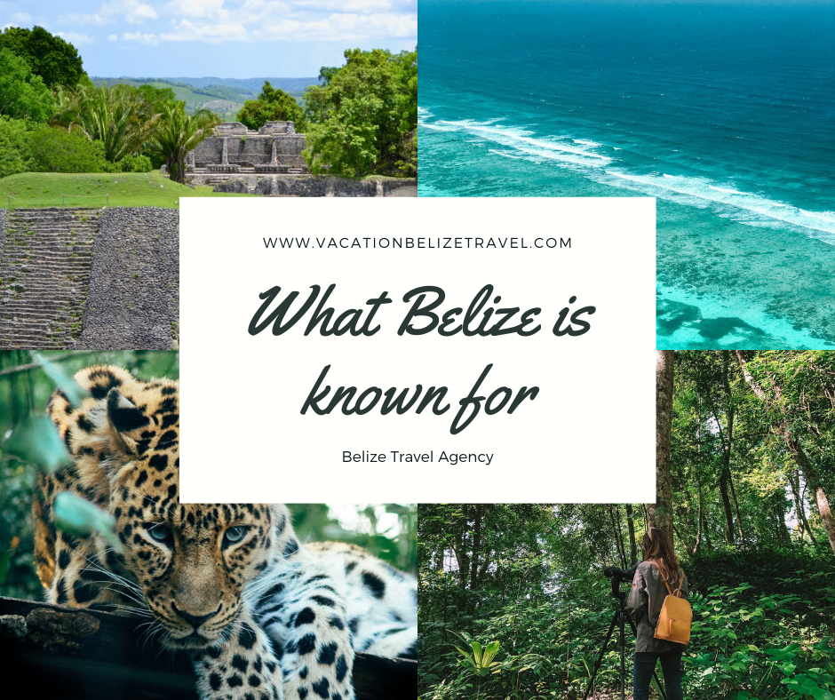 Belize known for