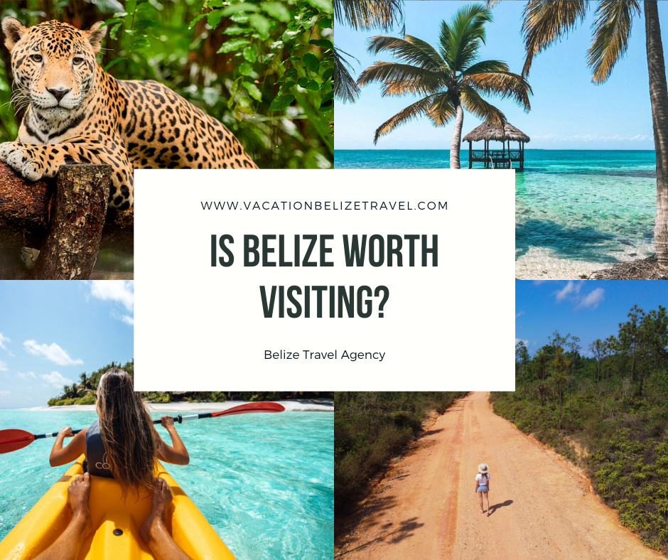 belize worth visiting