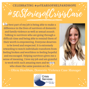 Celebrating #50YearsofHelpandHope at Crisis Services: #50StoriesofCrisisCare