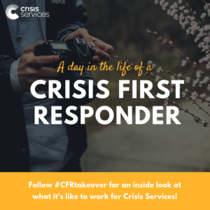 A Day In the Life of a Crisis First Responder