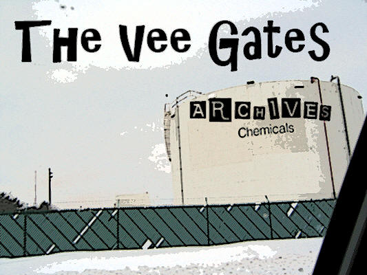 The Vee Gates - Chemical Valley Archives