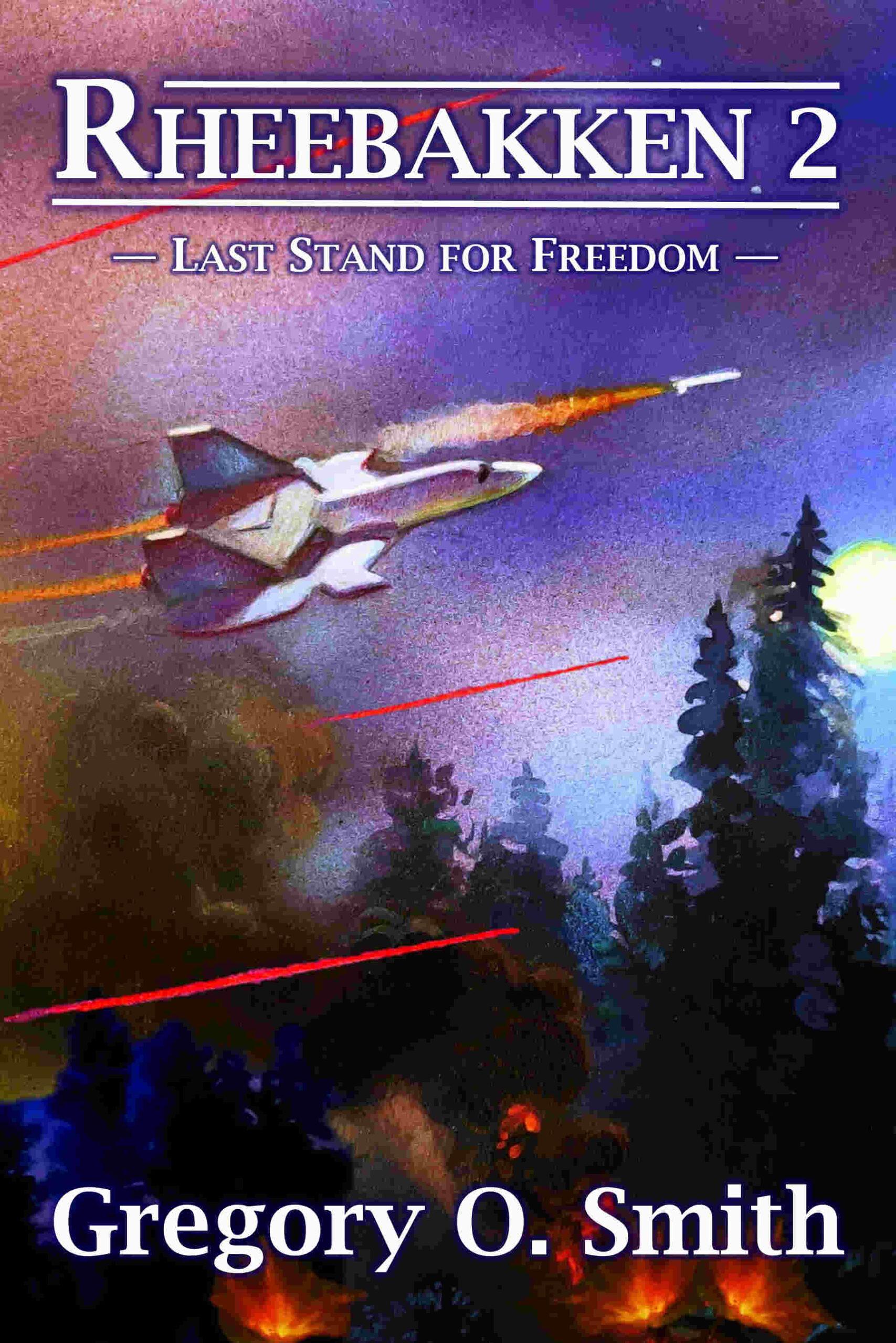 Rheebakken 2--Last Stand for Freedom book cover
