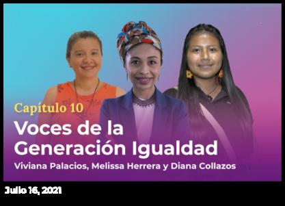Voces de la Generación Igualdad