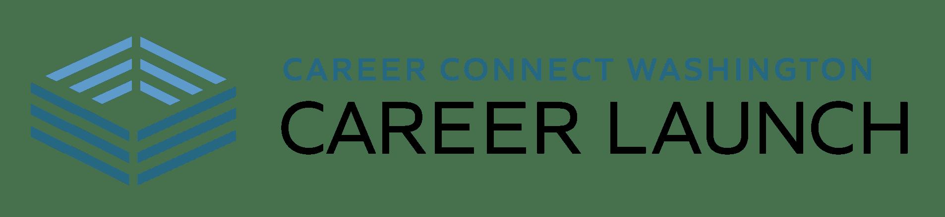 Career Connect Washington - Career Launch