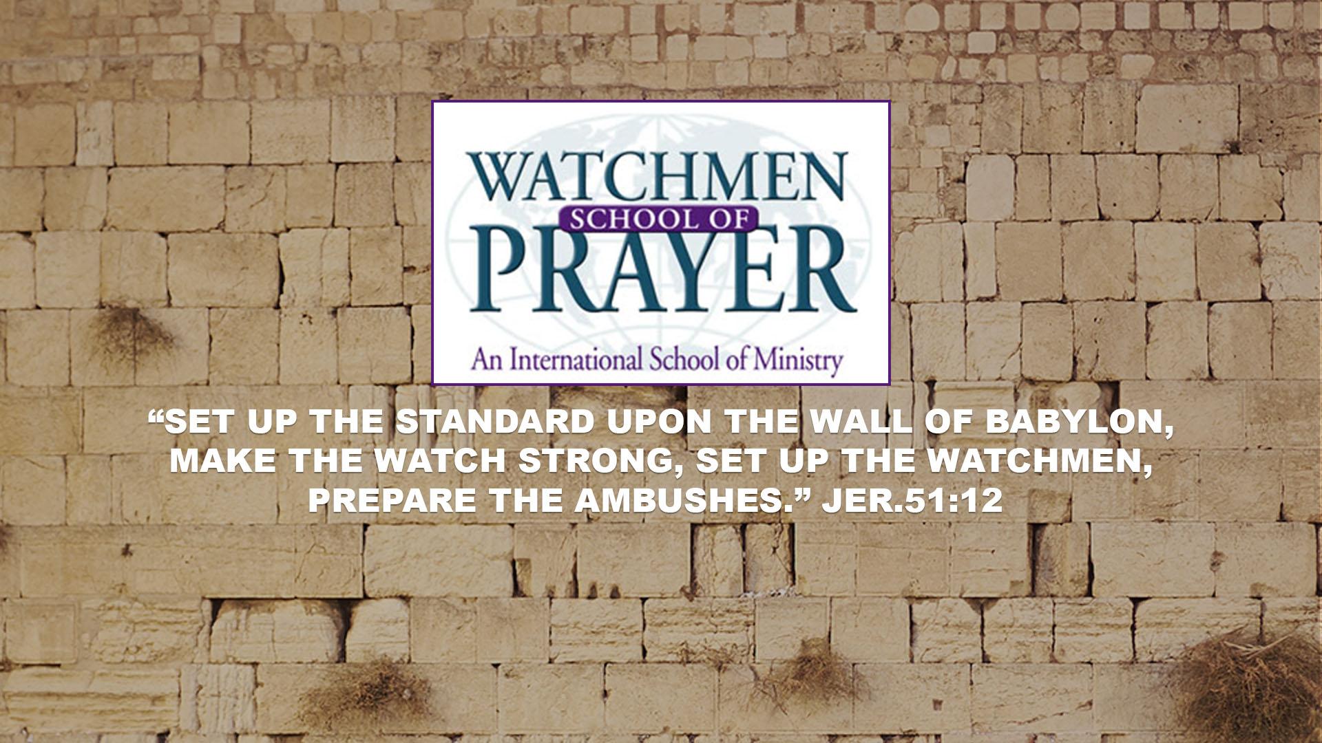 Watchmen School of Prayer
