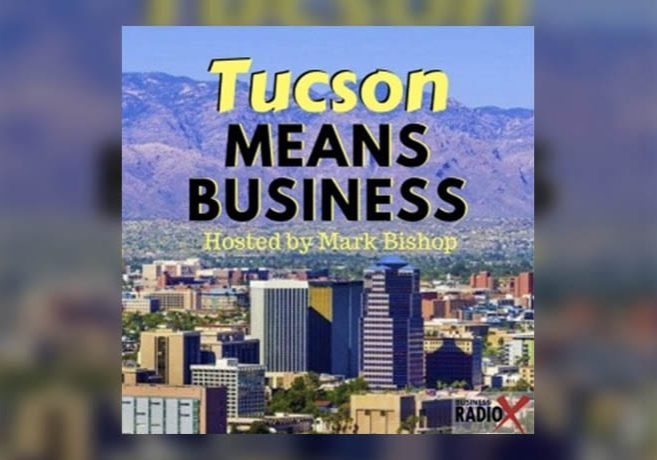 Tucson Means Business podcast cover photo