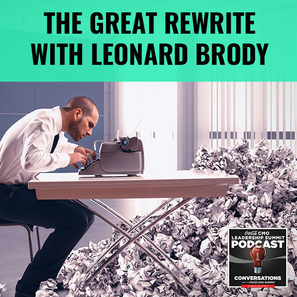 The Great Rewrite with Leonard Brody