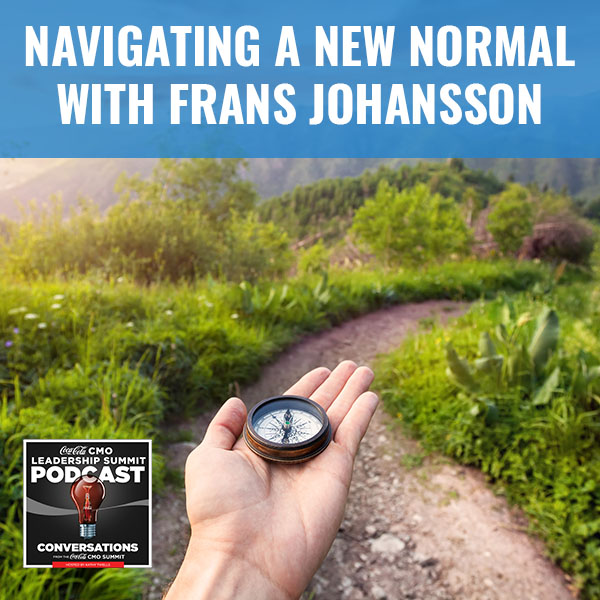 Navigating A New Normal with Frans Johansson