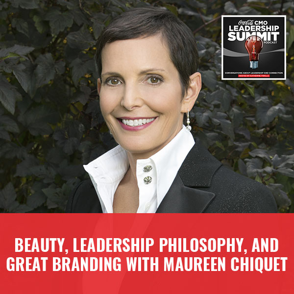 The Alchemy of Great Brand with Maureen Chiquet, former Global CEO of Chanel