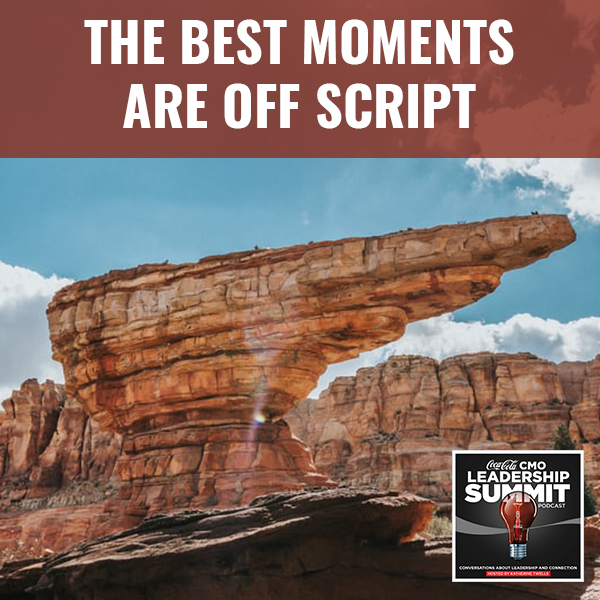 The Best Moments Are Off Script