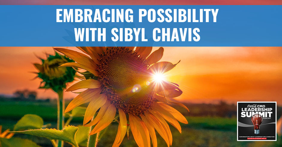 CMO Sibyl   Embracing Possibility