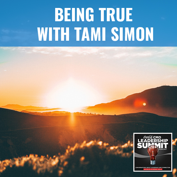 Being True With Tami Simon