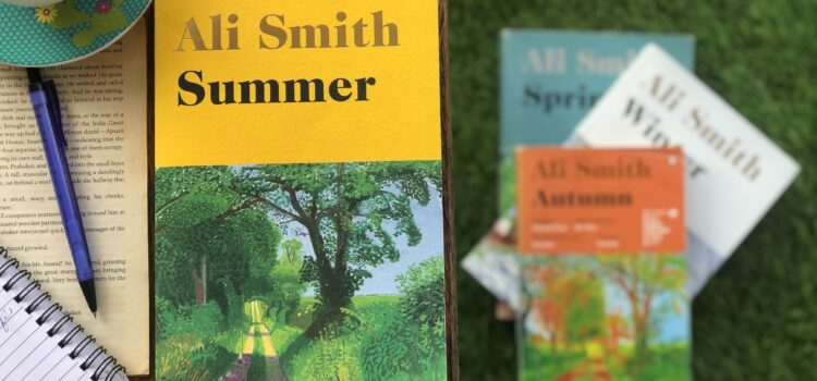Summer by Ali Smith- the end of a journey called The Seasonal Quartet