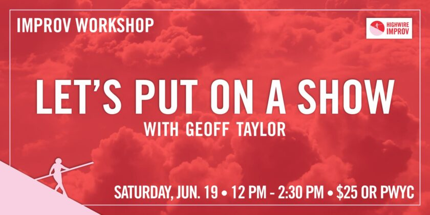 Let's Put on a Show! with Geoff Taylor