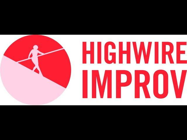 Highwire Improv Night at The Lou Room