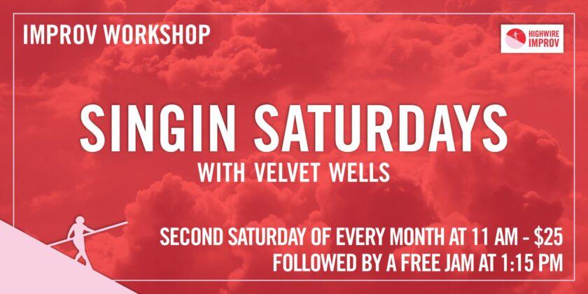 Singin' Saturdays! with Velvet Wells
