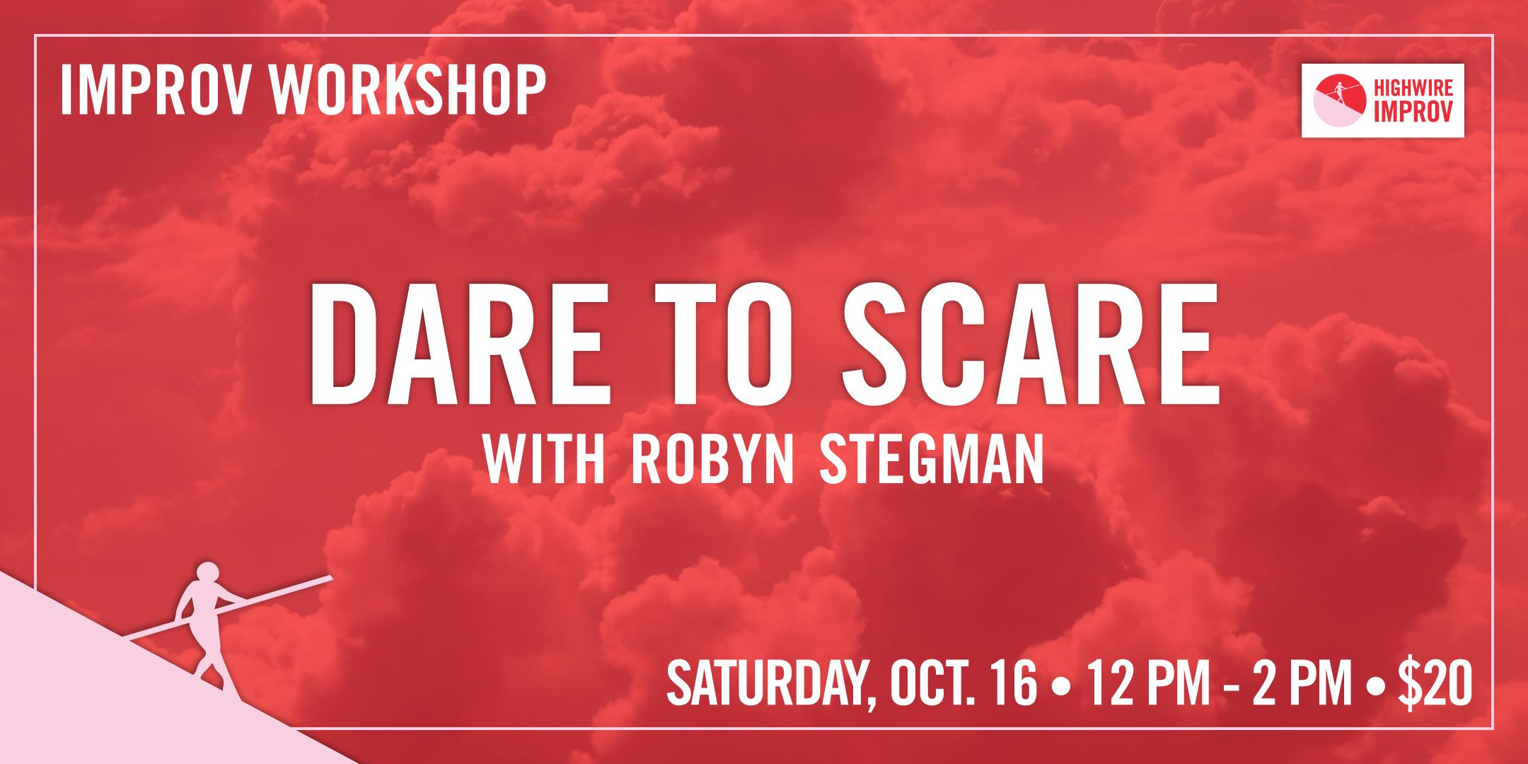 Dare to Scare! with Robyn Stegman