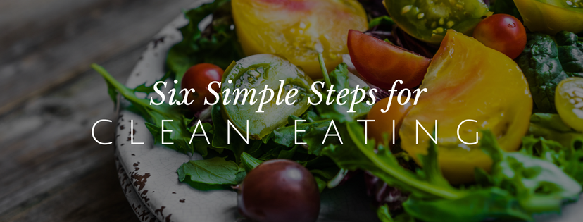 simple steps for clean eating