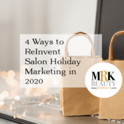 4 Ways to Reinvent Salon Holiday Marketing in 2020
