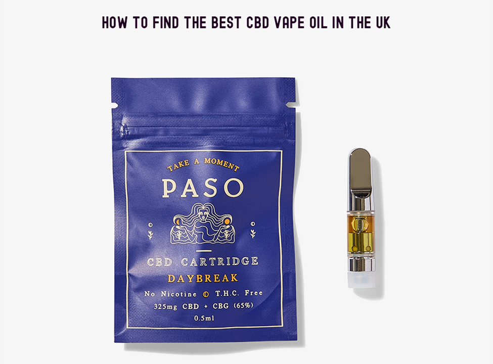 How to Find the Best CBD Vape Oil in the UK