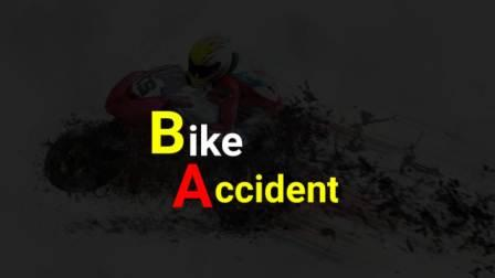 Dashrath Paswan- bike accident