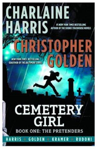 Cemetery Girl: Book One, The Pretenders