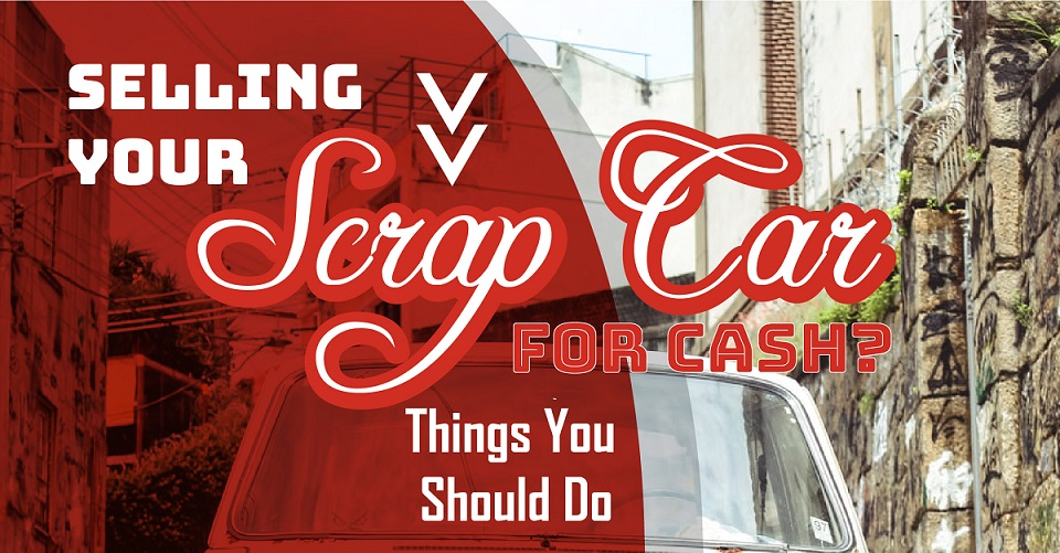 Selling Your Scrap Car for Cash