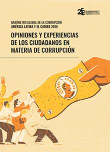 Barómetro Global de la Corrupción en América Latina y el Caribe 2019