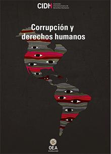 Corrupción y derechos humanos: Estándares interamericanos