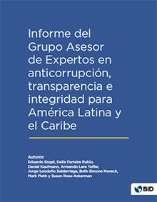 Informe del Grupo Asesor de Expertos en anticorrupción, transparencia e integridad para América Latina y el Caribe