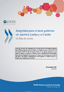 Integridad para el buen gobierno en América Latina y el Caribe: Un Plan de Acción