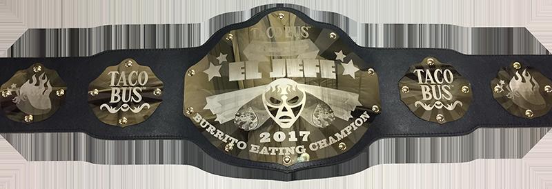 El Jefe Burrito Championship Belt 2017