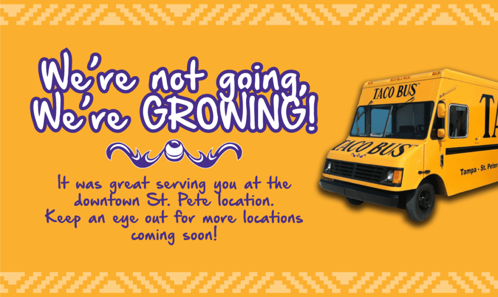 Taco Bus - We are growing
