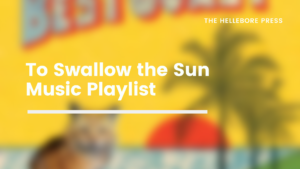 To Swallow the Sun Playlist