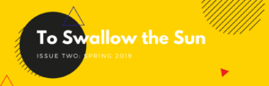 Presenting the Title of Issue Two: To Swallow the Sun