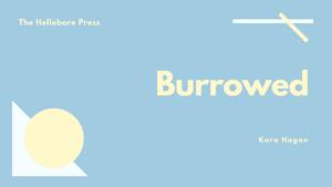 Burrowed